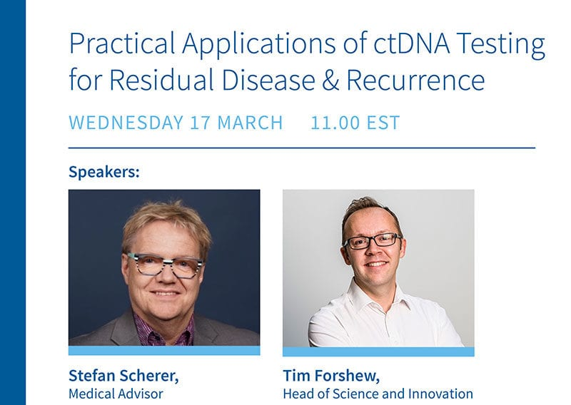 Practical Applications of ctDNA Testing For Residual Disease and Recurrence